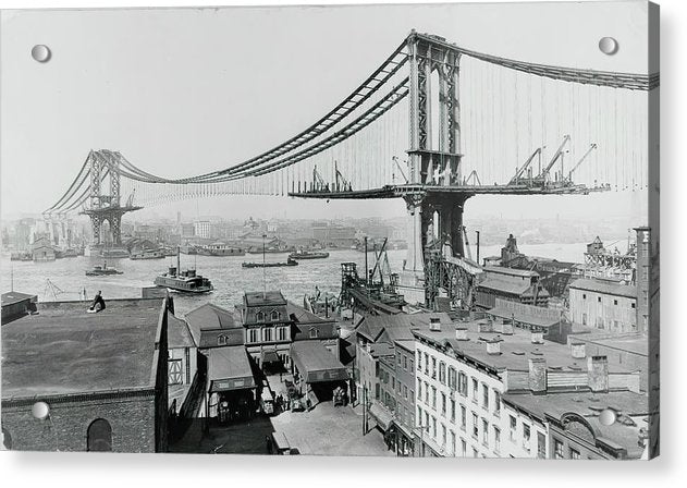 Manhattan Bridge Construction 1909, New York City - Acrylic Print from Wallasso - The Wall Art Superstore