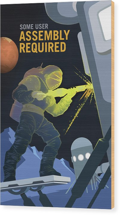 Mars Assembly Required NASA Poster - Wood Print from Wallasso - The Wall Art Superstore