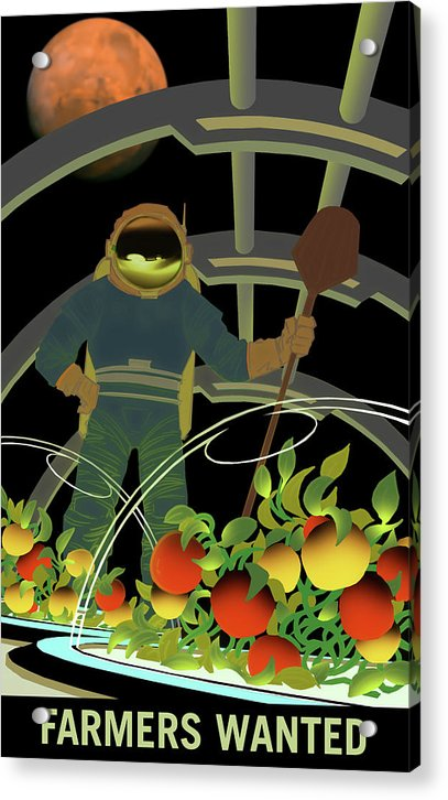Mars Farmers Wanted NASA Poster - Acrylic Print from Wallasso - The Wall Art Superstore
