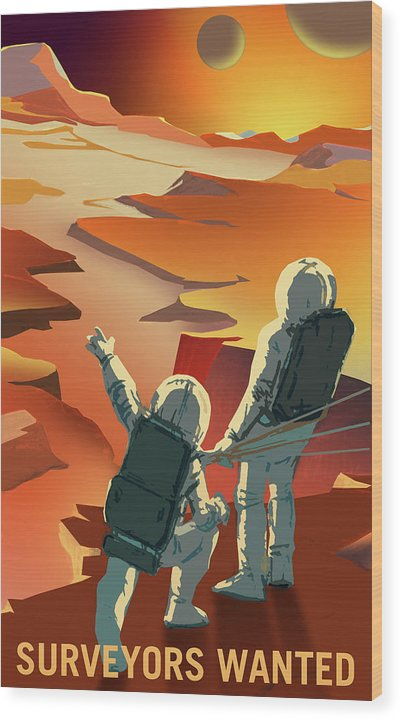Mars Surveyors Wanted NASA Poster - Wood Print from Wallasso - The Wall Art Superstore