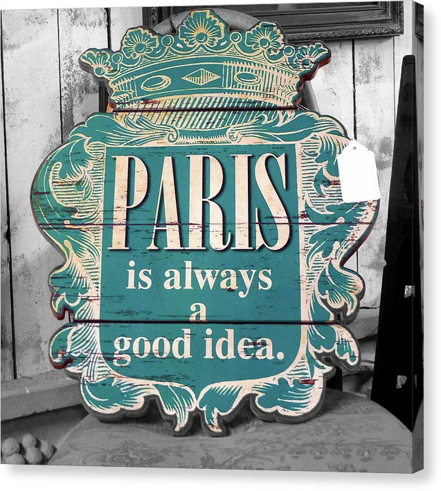 Paris Is Always A Good Idea Wood Sign - Canvas Print from Wallasso - The Wall Art Superstore