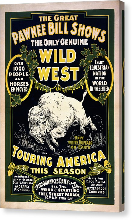 Pawnee Bill Wild West Traveling Show Poster, 1903 - Canvas Print from Wallasso - The Wall Art Superstore