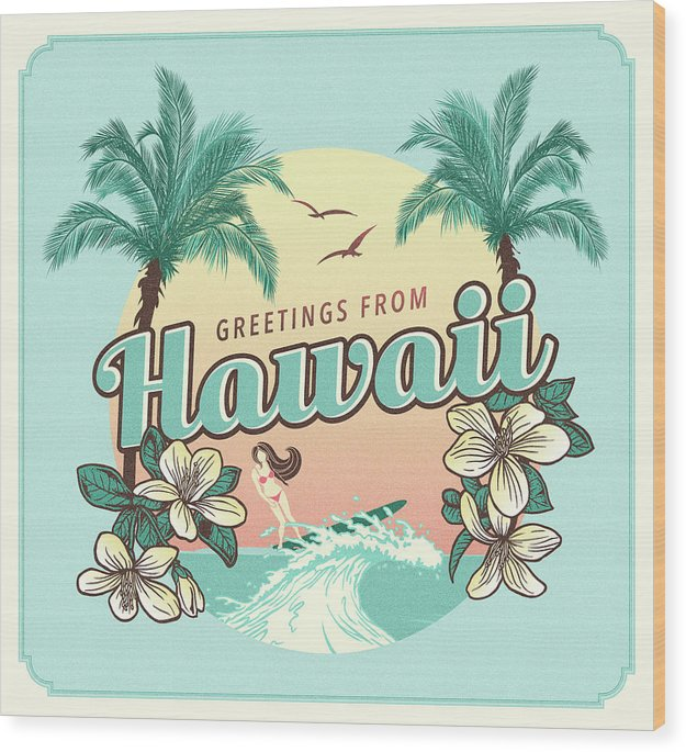 Retro Greetings From Hawaii Design - Wood Print from Wallasso - The Wall Art Superstore