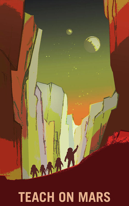 Teach On Mars NASA Poster - Art Print from Wallasso - The Wall Art Superstore