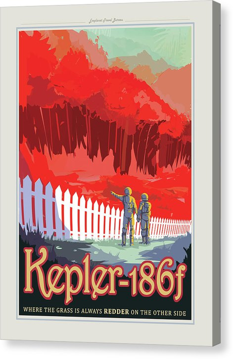 The Grass Is Redder Kepler-186f Visions of The Future Vintage Travel Poster - Canvas Print from Wallasso - The Wall Art Superstore