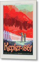 The Grass Is Redder Kepler-186f Visions of The Future Vintage Travel Poster - Metal Print from Wallasso - The Wall Art Superstore