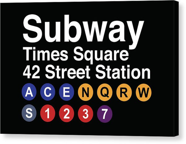 Times Square New York City Subway Sign - Canvas Print from Wallasso - The Wall Art Superstore