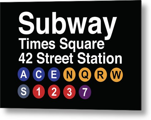 Times Square New York City Subway Sign - Metal Print from Wallasso - The Wall Art Superstore
