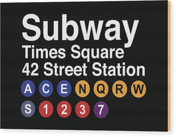 Times Square New York City Subway Sign - Wood Print from Wallasso - The Wall Art Superstore