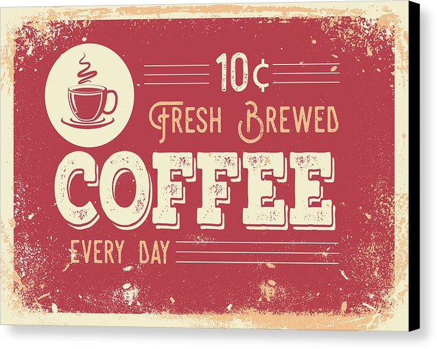 Vintage Distressed Fresh Brewed Coffee Sign - Canvas Print from Wallasso - The Wall Art Superstore