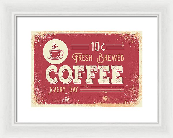 Vintage Distressed Fresh Brewed Coffee Sign - Framed Print from Wallasso - The Wall Art Superstore