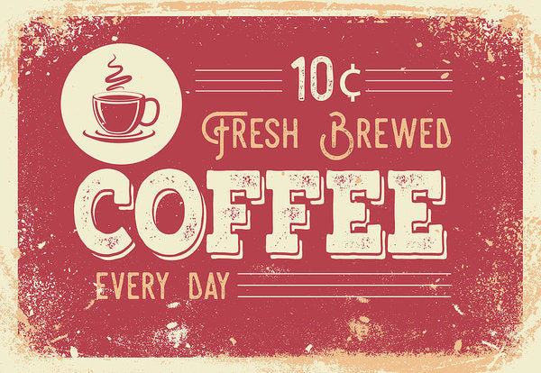 Vintage Distressed Fresh Brewed Coffee Sign - Art Print from Wallasso - The Wall Art Superstore