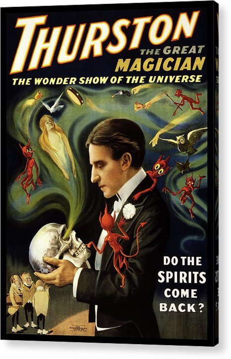Vintage Thurston Do The Spirits Come Back Poster (No Border), 1915 - Acrylic Print from Wallasso - The Wall Art Superstore