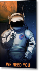We Need You Astronaut NASA Poster - Metal Print from Wallasso - The Wall Art Superstore