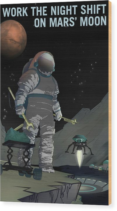 Work The Night Shift On Mars Moon NASA Poster - Wood Print from Wallasso - The Wall Art Superstore