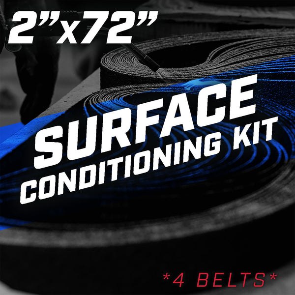"2"" x 72"" Surface Conditioning Belt Kit"