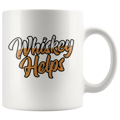 Whiskey Helps Coffee Mug