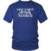 Save Water Drink Scotch Tee Shirt
