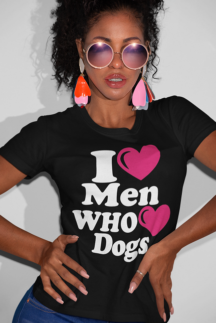 I Love Men Dogs Who Love Dogs