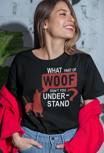 What Part Of 'Woof' Don't You Understand?