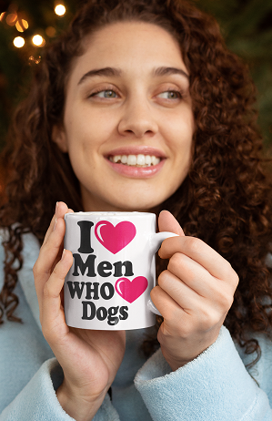 I Love Men Who Love Dogs