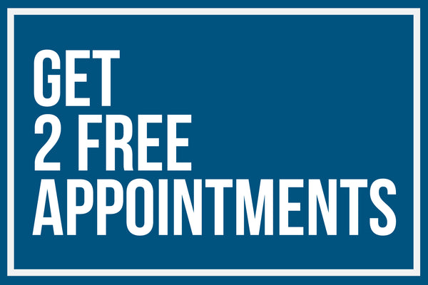 Event: Get 2 Free Appointments!