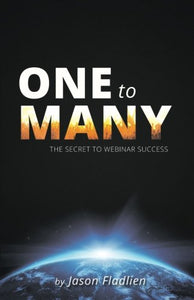 One to Many: The Secret to Webinar Success