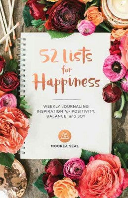 Weekly Journaling Inspiration for The Positive Mind (Hardcover) - 52 Lists for Happiness