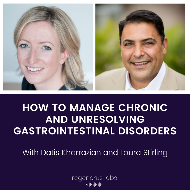 How To Manage Chronic and Unresolving Gastrointestinal Disorders with Dr. Datis Kharazzian