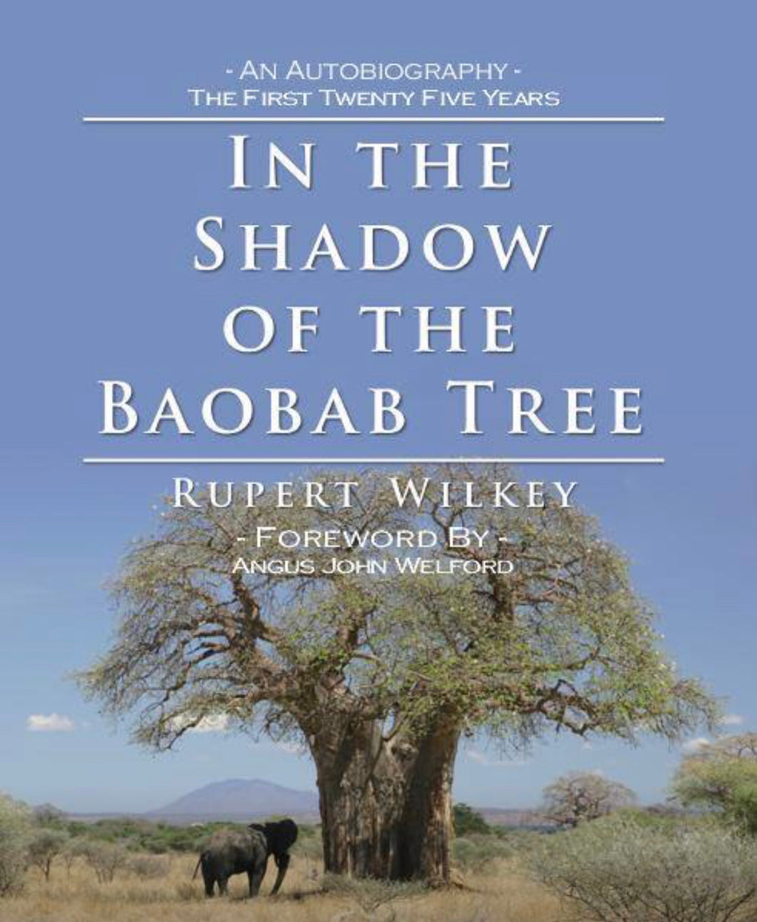 In the Shadow of the Baobab Tree