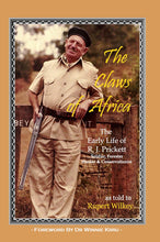 Load image into Gallery viewer, The Claws of Africa - The Early Life of R. J. Prickett (softcover)