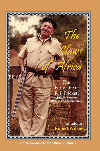 The Claws of Africa - The Early Life of R. J. Prickett (softcover)