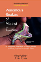 Load image into Gallery viewer, Venomous Snakes of Malawi (softback)