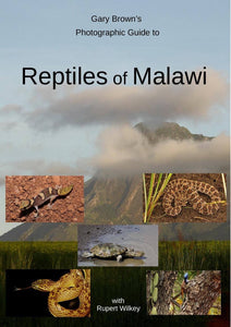 Gary Brown's Photographic Guide to the Reptiles of Malawi (Softback)