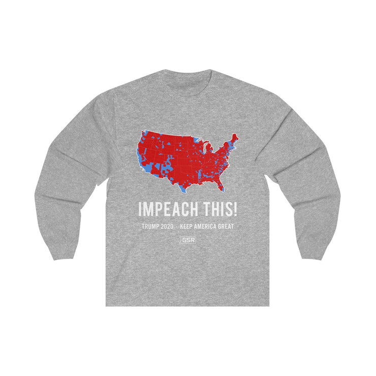GSR Impeach This Trump 2020 Unisex Long Sleeve Tee