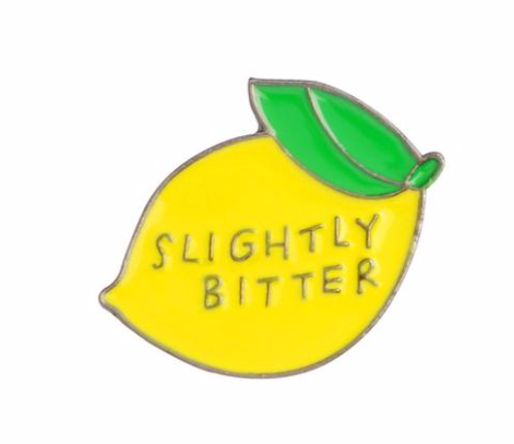 SLIGHTLY BITTER MOOD PIN