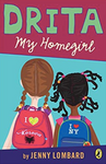 """Drita My Homegirl"" Grade 4 Novel"