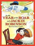 """In the Year of the Boar & Jackie Robinson"" Grade 4 Novel"