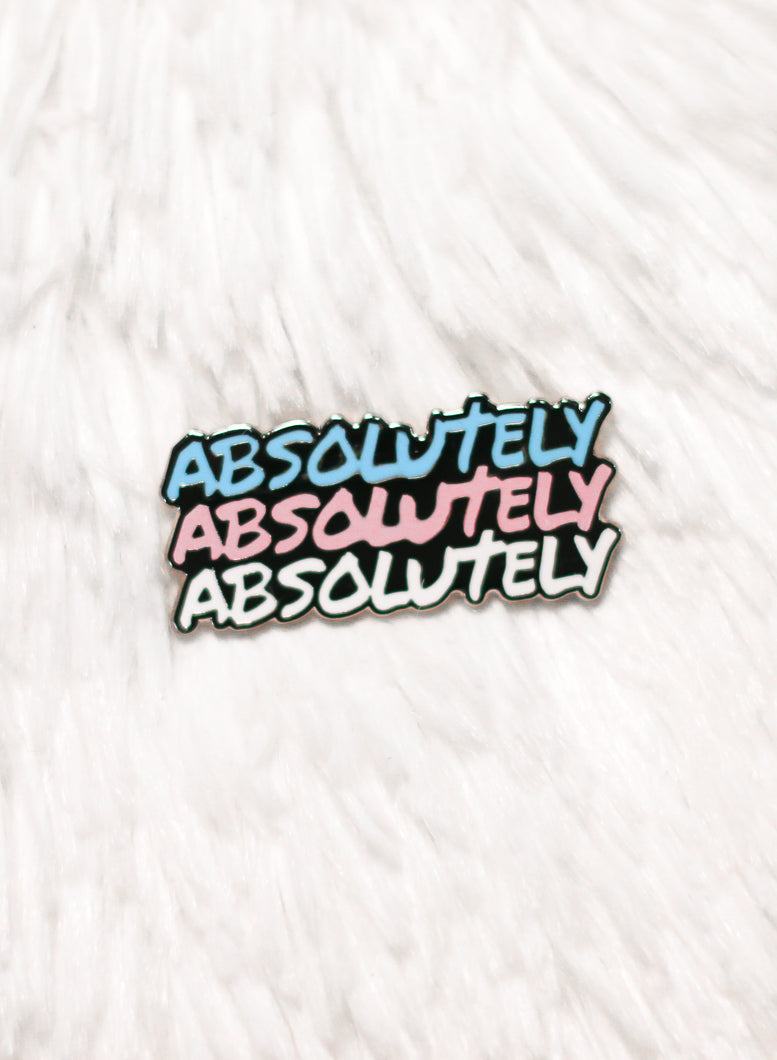Enamel pin - Absolutely