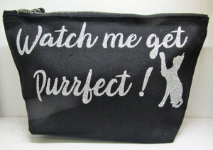 "Handcrafted ""Watch me get Purrfect!"" Makeup bag"