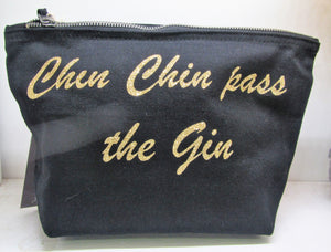 "Handcrafted ""Chin Chin pass the Gin"" Make up bag"