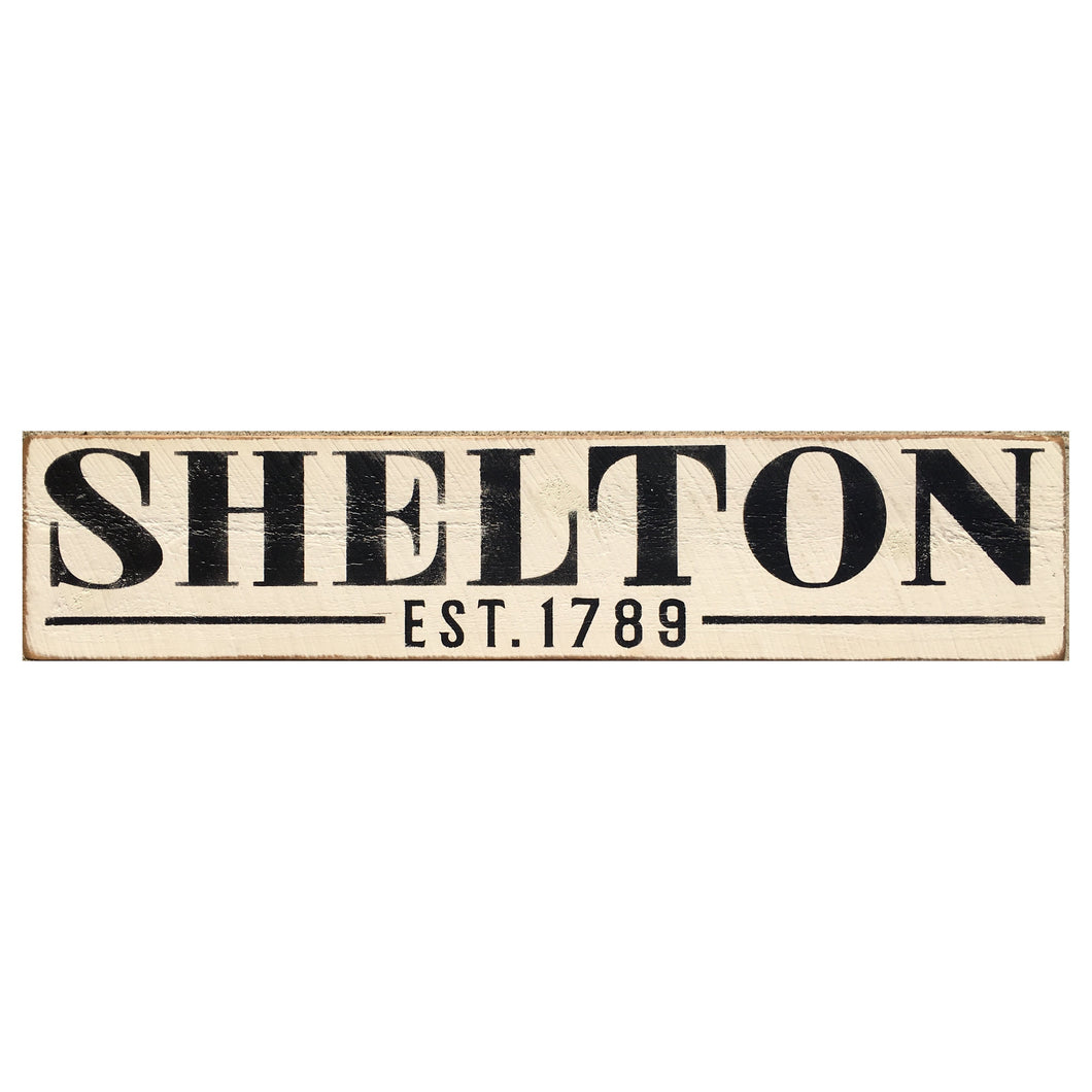 Handcrafted Barn Board Wood Sign - Shelton Est. 1789 - 44-in