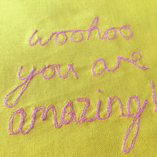 Load image into Gallery viewer, 'WOOHOO YOU ARE AMAZING!' ORIGINAL TEXTILE ARTWORK