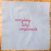 Load image into Gallery viewer, 'EVERYBODY LIKES COMPLIMENTS' ORIGINAL TEXTILE ARTWORK