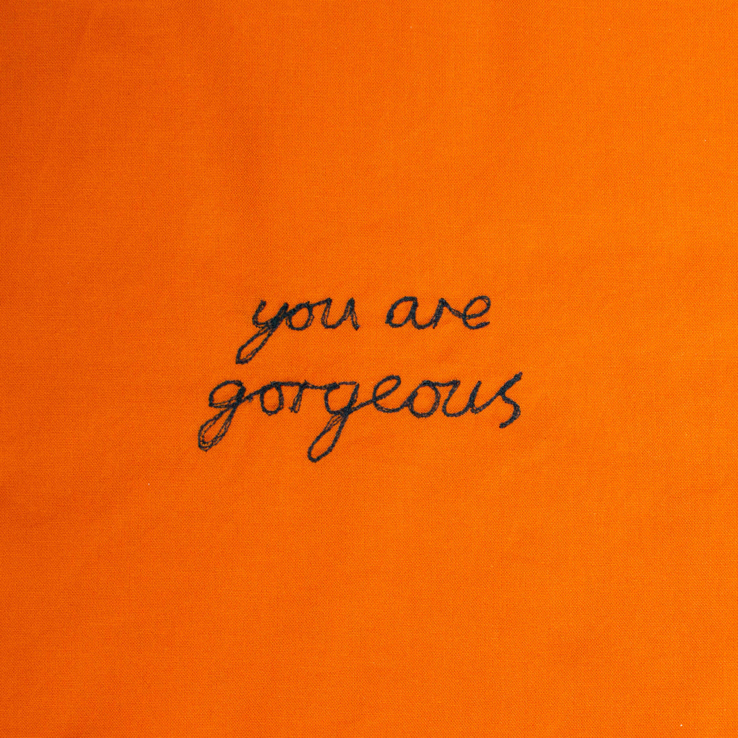 'YOU ARE GORGEOUS' ORIGINAL TEXTILE ARTWORK