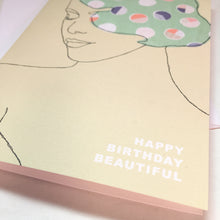 Load image into Gallery viewer, BEAUTIFUL BIRTHDAY CARD