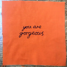 Load image into Gallery viewer, 'YOU ARE GORGEOUS' ORIGINAL TEXTILE ARTWORK