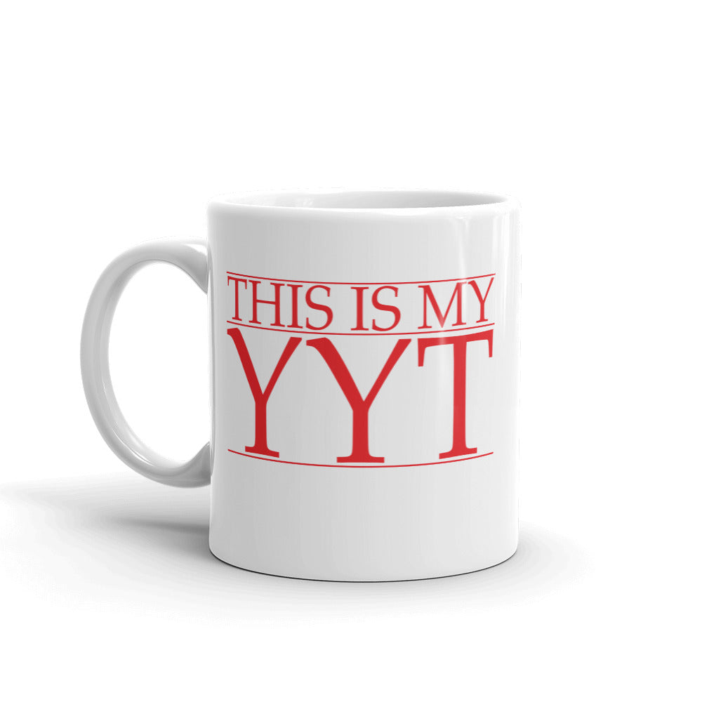 """This is my YYT"" - Mug"