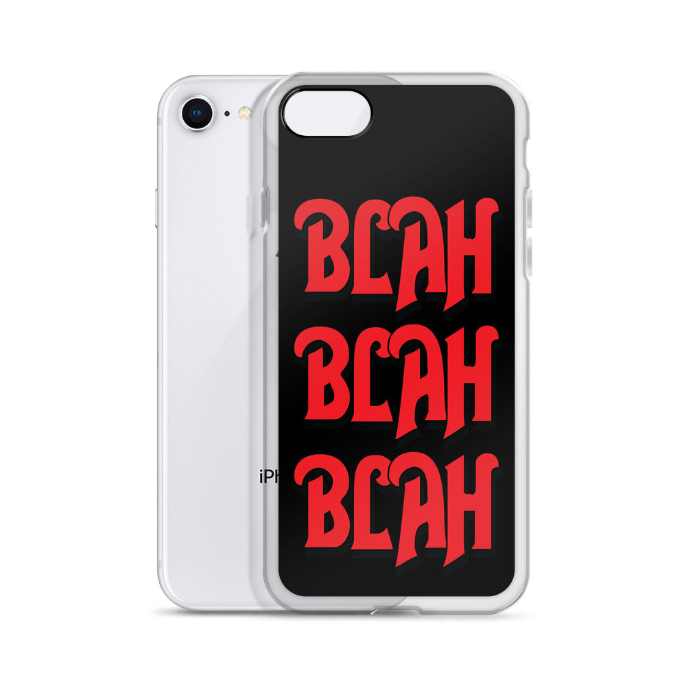 Blah Blah Blah - iPhone Case (Black)
