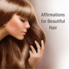 Hair Affirmations for Naturally Beautiful Hair
